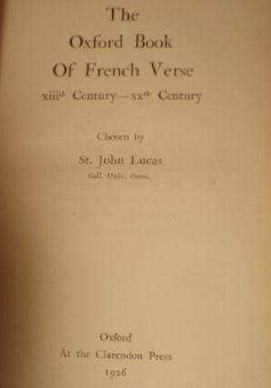 THE OXFORD BOOK OF FRENCH VERSE: XIIIth Century - XXth Century