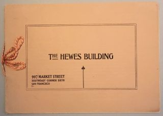 THE HEWES BUILDING. 907 MARKET STREET, SOUTHEAST CORNER SIXTH, SAN FRANCISCO. (cover title