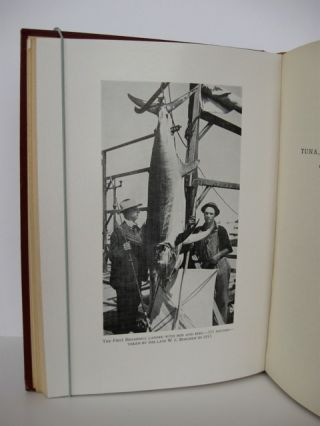 The History of the Tuna Club, Founded 1898, Incorporated 1901, Avalon, Santa Catalina Island, California.