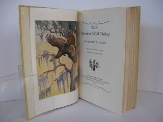 The American Wild Turkey. Frontispiece by Walter A. Weber. Gravures by E. Stanley Smith.