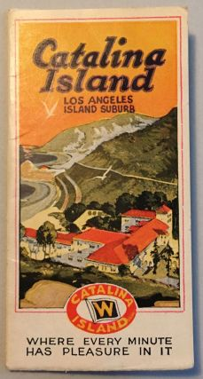 CATALINA ISLAND, LOS ANGELES SUBURB: WHERE EVERY MINUTE HAS PLEASURE IN IT [cover title