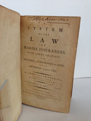 A System of the Law of Marine Insurances: With Three Chapters on Bottomry; on Insurances of Lives; and on Insurances against Fire