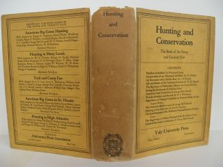 Hunting and Conservation: The Book of the Boone and Crockett Club.