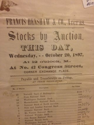 FRANCIS HENSHAW & CO., Auct'rs. / Stocks by Auction, / This Day, / Wednesday,- - October 20, 1897, / At 12 o'clock, M.. /Corner Exchange Place. / Payable and transferable on Friday, / At Their Sales-Room.
