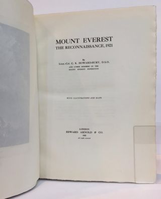 Mount Everest, the Reconnaissance, 1921; With illustrations and maps