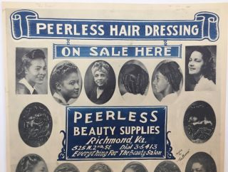 "Peerless Hair Dressing / On Sale Here / Peerless / Beauty Supplies / Richmond, Va. / 525 N. 2nd St. Dial 3-5413 / Everything for the Beauty Salon [complete text] Photos by ""The Browns."""