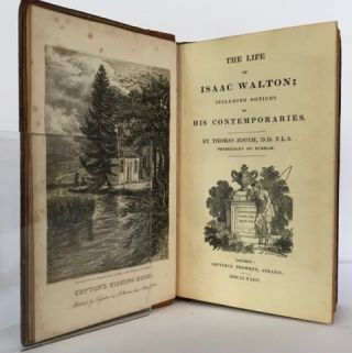 The Life of Isaac Walton; Including Notices of His Contemporaries.