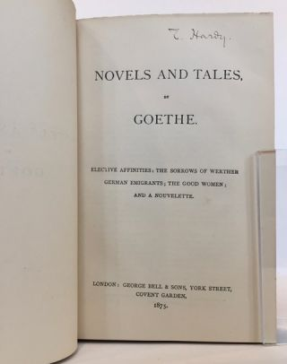 Novels and Tales: Elective Affinities, The Sorrows of Werther; German Emigrants, The Good Women; and a Novelette.