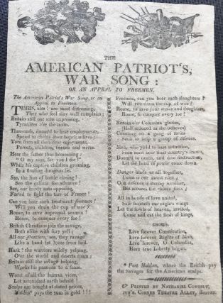 THE AMERICAN PATRIOT'S, WAR SONG: OR AN APPEAL TO FREEMEN