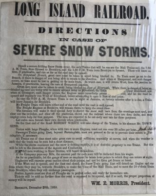 LONG ISLAND RAILROAD. Directions in Case of Severe Snow Storms. [Caption title]. Wm. E. Morris