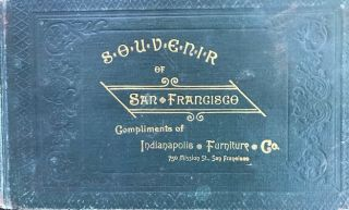 SOUVENIR OF SAN FRANCISCO...(title leaf at the back). J. N. Starin, T L. Wand