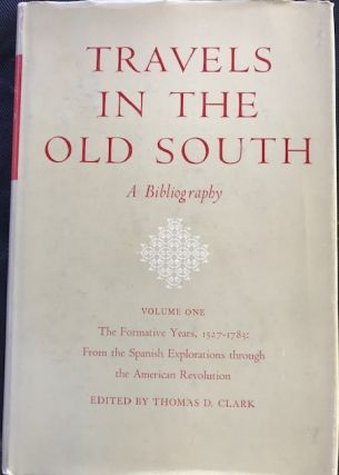 Travels in the Old South, a Bibliography.