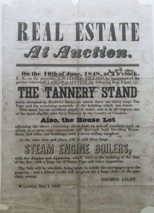 REAL ESTATE AT AUCTION. On the 10th of June, 1848,...in Walpole Village... I will sell at...