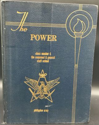 THE POWER. Class Number 4 the Command & General Staff School Philippine Army. [Cover title