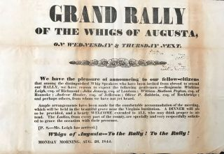 GRAND RALLY / OF THE WHIGS OF AUGUSTA, / ON WEDNSDAY & THURSDAY NEXT. / We have the pleasure of...