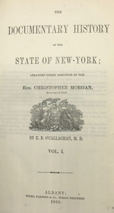 THE DOCUMENTARY HISTORY OF THE STATE OF NEW YORK....