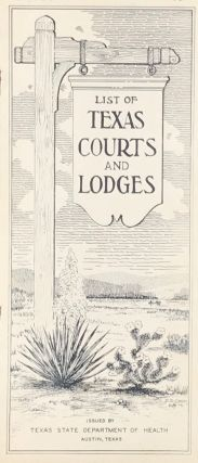 LIST OF TEXAS COURTS AND LODGES. [cover title