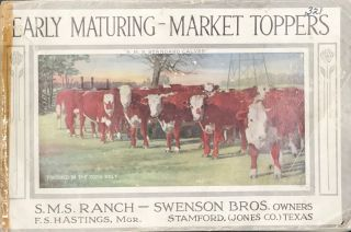 EARLY MATURING - MARKET TOPPERS [cover title]. S M. S. Ranch - Swenson Bros. Owners
