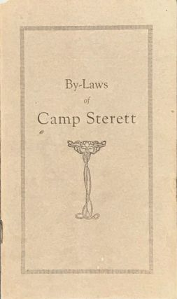 BY-LAWS OF CAMP STERETT. [cover title