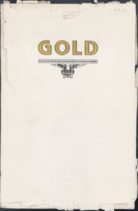 AN ESSAY ON GOLD. SHOWING ITS DEFECTS AS A STANDARD OF VALUE AND SUGGESTING A SUBSTITUTE...