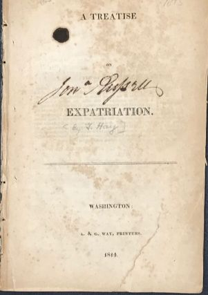 A TREATISE ON EXPATRIATION. George Hay