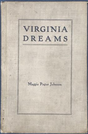 VIRGINIA DREAMS. Maggie Pogue Johnson