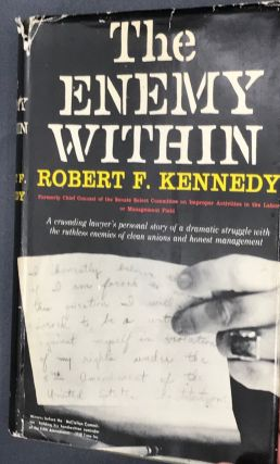 THE ENEMY WITHIN. Robert F. Kennedy