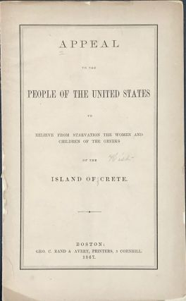APPEAL TO THE PEOPLE OF THE UNITED STATES to Relieve From Starvation the Women and Children of...
